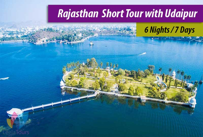 Rajasthan Short Tour with Udaipur 6 Nights
