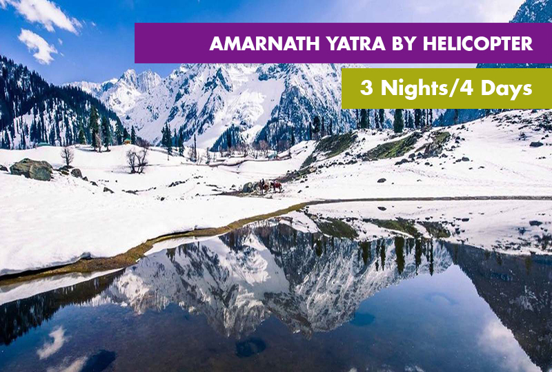 Amarnath Yatra By Helicopter 3 Nights / 4 Days