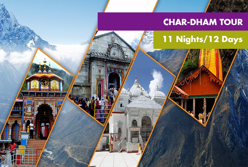 Chardham Tour Package 11 Nights / 12 Days